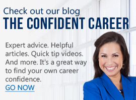 Check out our blog - The Confident Career
