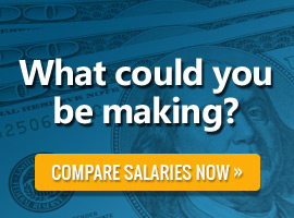 What could you be making? Compare salaries now.